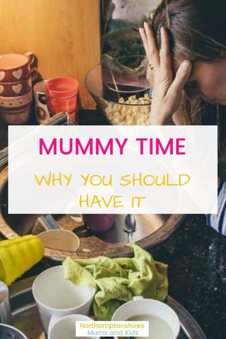 The Importance of Mummy Time.