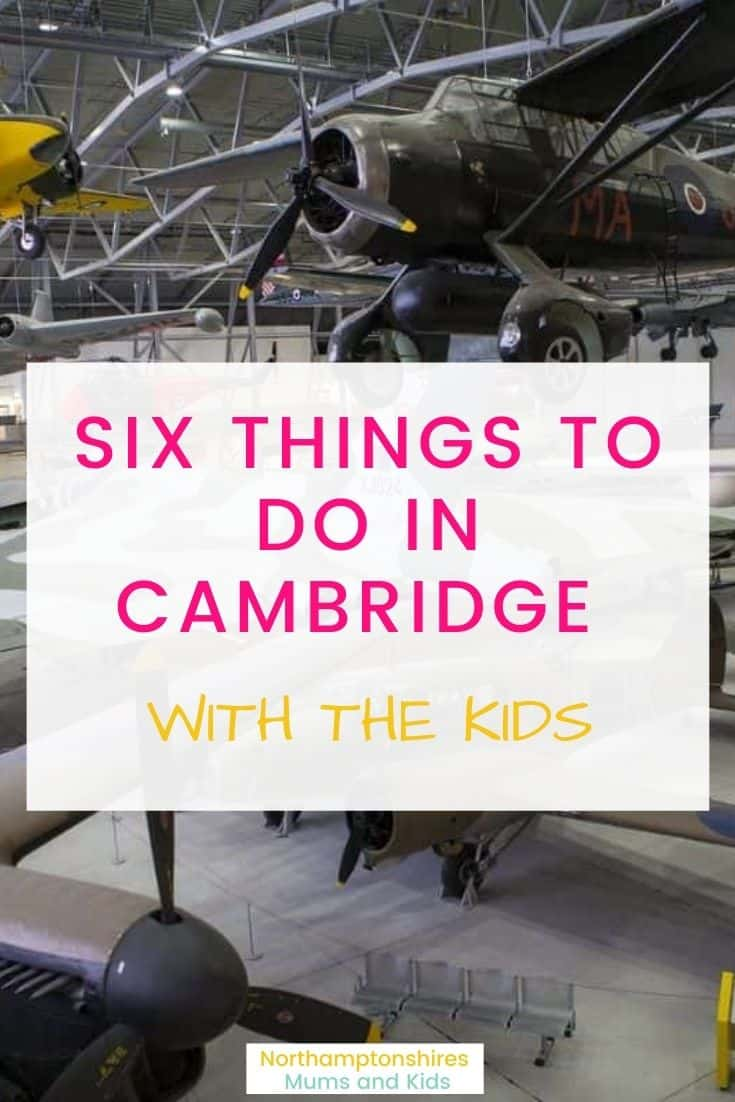 Six Things To Do In Cambridge With The Kids