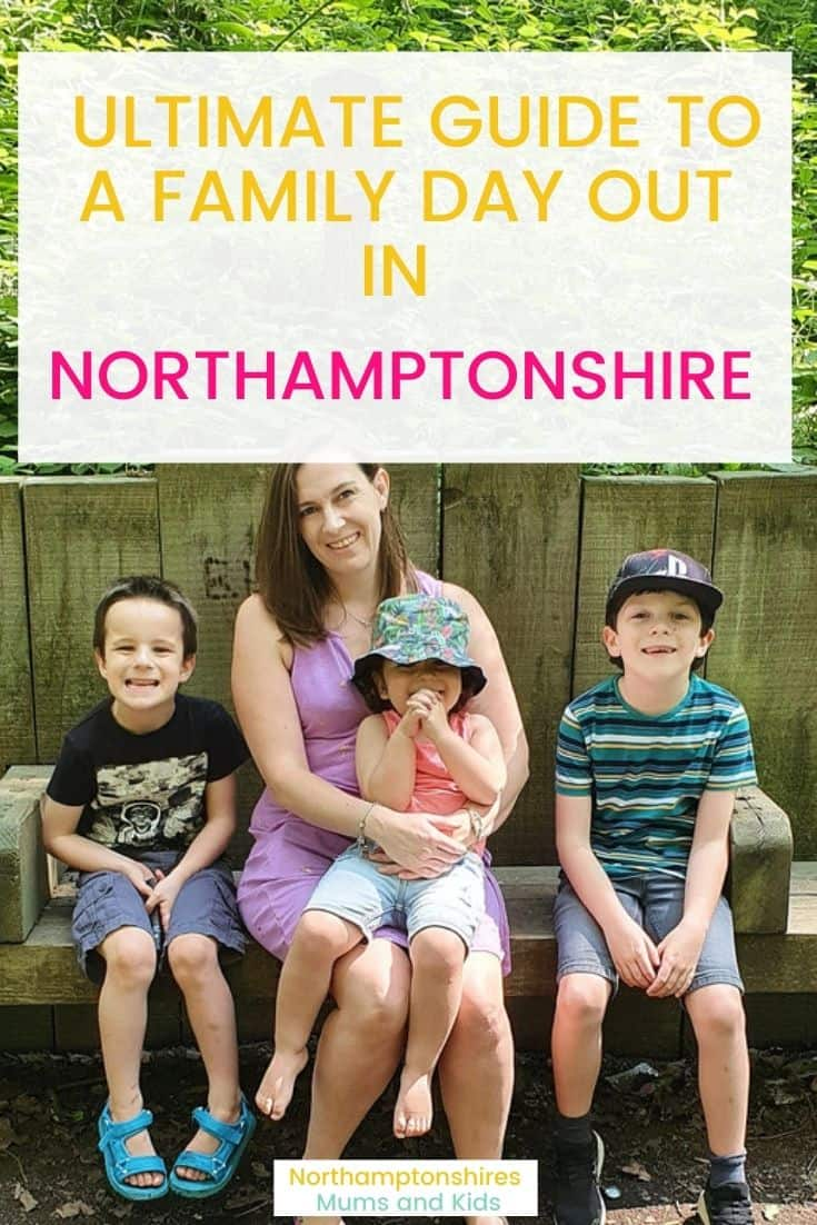 Ultimate Guide To A Family Day Out In Northamptonshire