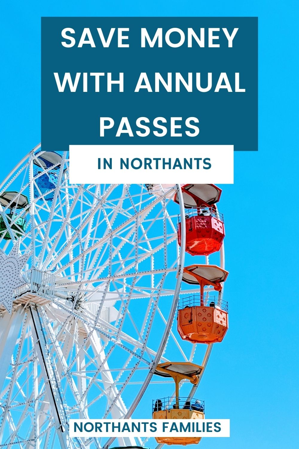 Annual Passes In Northants That Save You Money