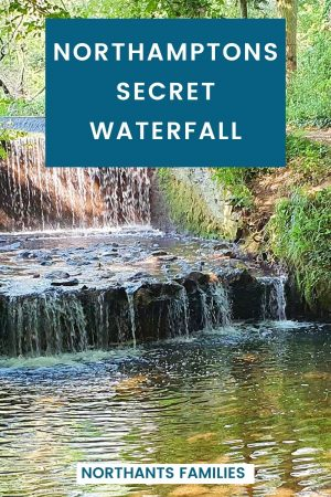 You would never think there was a waterfall in Northampton. Hidden in a village, it's easy to find and get to. Northants Families